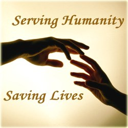 Serving Humanity, Saving Lives