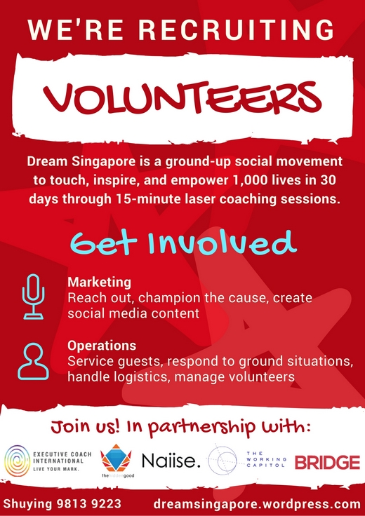 Recruiting Volunteers for Dream Singapore